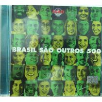 Cd Brasil São Outros 500 - Duplo C/ Encarte - Gilberto Gil