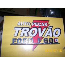 Ford F600 Emblema Caminhão Usado, Com 02 Pinos Quebrados