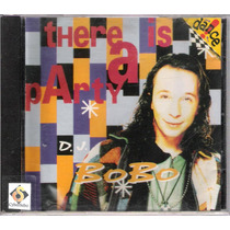 Cd D.j. Bobo - There Is A Party - Dance