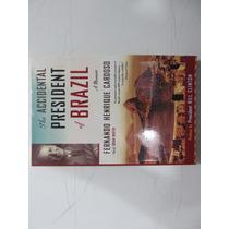 Livro Em Inglês - The Accidental President Of Brazil