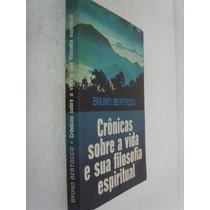 Livro Crônicas Sobre A Vida E Sua Filosofia Espiritual