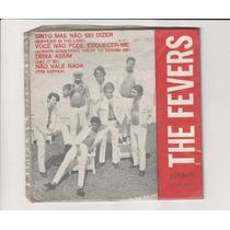 The Fevers 1970 Sinto, Mais Não Sei Dizer - Compacto Ep 17