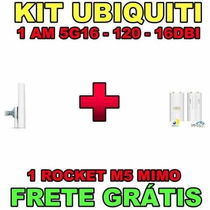 Kit 01 Basestation Am-5g16 120 16dbi + 01 Rocket M5