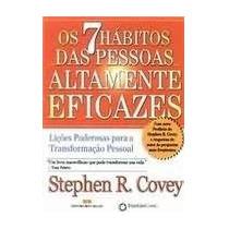 Os 7 Hábitos Das Pessoas Altamente Eficazes Stephen R. Covey