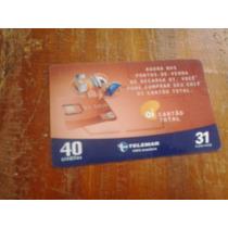 Cartão Raro Da Telemar Se 6/2006. Tir..7160..cartão Oi
