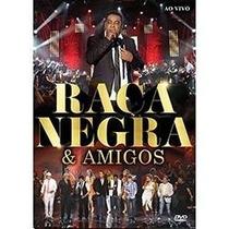 Raça Negra - Dvd - Amigos Ao Vivo - Novo Lacrado