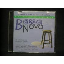 Cd Teca Folha Da Musica Brasileira - Bossa Nova