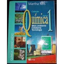 Química Vol 1: Meio Ambiente, Cidadania, Tec - Martha Reis