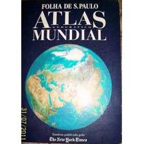 Atlas Geográfico Mundial- Folha De São Paulo 1993