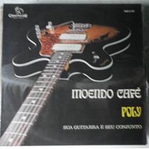 Lp Poly E Seu Conjunto - Moendo Café - Cmg-2139