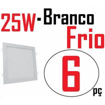 Kit 6 Painel Plafon Luminaria Led Embutir Branco Frio 25w