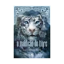A Maldição Do Tigre - Colleene Houck
