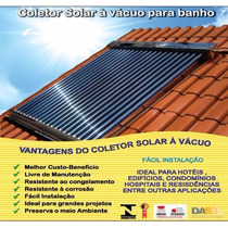 Kit Aquecedor Solar 400 Litros ! Com Tubos Á Vácuo!