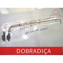 Dobradiças Compaq Nx9005 Nx9010 Nx9020 Nx9030 Ze4000 Ze5000.