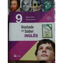Livro: Vontade De Saber Inglês 9°ano.