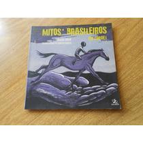 Mitos Brasileiros Em Cordel Cesar Obeio