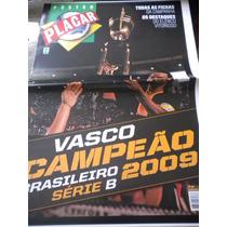 Poster Gigante Vasco Campeão Brasileiro Série B 2009 Placar