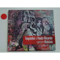 Cd - Toquinho E Paulo Ricardo - Cantam Vinicius-digipack