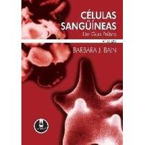Células Sangüíneas - 4ª Ed. 2007 Bain, Bar
