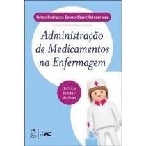 Administração De Medicamentos Na Enfermagem Soares, Nelma Ro