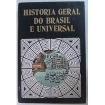 História Geral Do Brasil E Universal - Vol4 - Ed Rideel