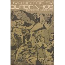 Uma História Em Quadrinhos - Alberto Maduar
