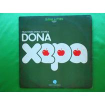 Lp Trilha Sonora Novela Dona Xepa P/1977-nacional