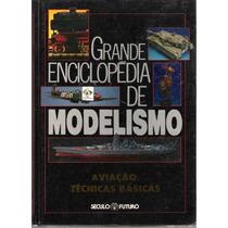 Grande Enciclopédia De Modelismo Editora Século Futuro