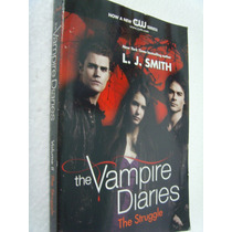 Livro The Vampire Diaries The Struggle - L. J Smith