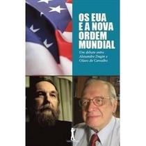 Ebook Os Eua E A Nova Ordem Mundial - Olavo De Carvalho