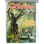 Edição Maravilhosa Nº 113 Ebal 1955 A Amazonia Misteriosa