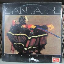 Lp Santa Fé El Camino 1988 Ex Estado + Encarte