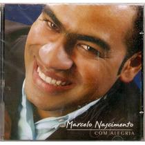 Cd Marcelo Nascimento - Com Alegria - Novo***