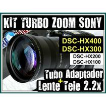 Kit Turbo Zoom Sony Hx400 Hx300 Hx200 Hx100 Lente Tele +tubo