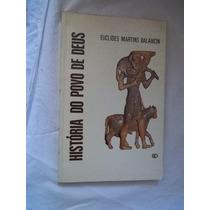 * Livro - História Do Povo De Deus - Religião