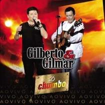 Gilberto E Gilmar - Só Chumbo Ao Vivo (cd Lacrado)