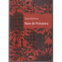 Livro Neve De Primavera Yukio Mishima / Kimitake Hiraoka