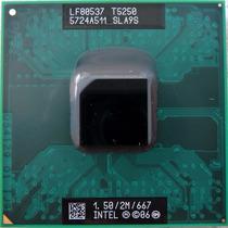 Processador Intel Mobile Core 2 Duo T5250 1.5 2m 667 Sla9s