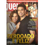 Revista Quem 401/2008 - Ronaldo/angélica/leila Lopes/luma