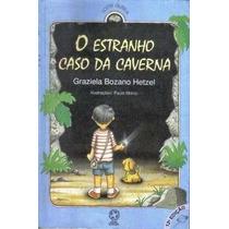 Livro-o Estranho Caso Da Carvena- Graziela B. Hetzel-+brinde
