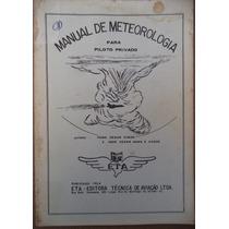 Manual De Meteorologia Piloto Privado = Farid Cezar Chede
