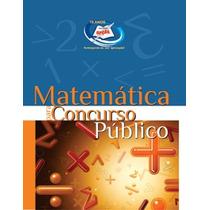 Apostila Matemática - Matérias Para Concursos Públicos