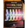 Sociologia Introdução Á Ciência Da Sociedade - Cristina C