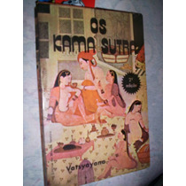 Os Kama Sutra Vatsyayana Ilustrado 1974
