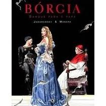 Bórgia Sangue Para O Papa Livro Jodorowsky