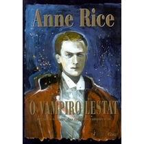 O Vampiro Lestat Volume 2 Das Crônicas Vampirescas Anne Ric