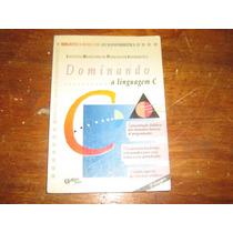 Dominando A Linguagem C Programação Ibpi 1993