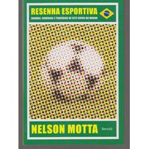 Livro Resenha Esportiva - Nelson Motta (novo)