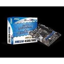 Placa Mãe Msi Lga 1155 H61 Intel H61m-e22/w8 P/ I3 / I5 / I7