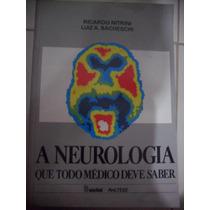 Livro - A Neurologia Que Todo Médico Deve Saber